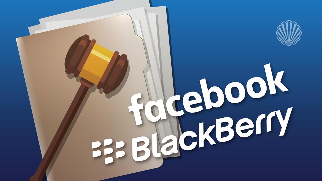 جدال حقوقی گسترده بلکبری و فیسبوک در زمینه نقض پتنت