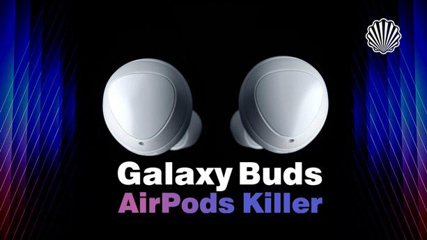 نسل جدید «Galaxy Bud» سامسونگ که میتواند نابودگر ایرپاد اپل باشد!