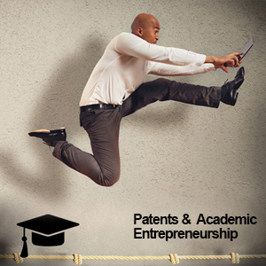 کارآفرینی دانشگاهی، شرکتهای زایشی و پتنت